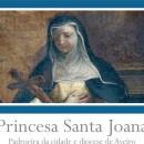 Santa Joana Princesa – Apontamento biográfico