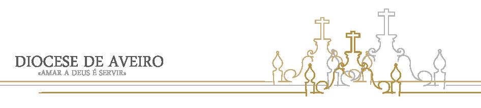 Diocese de Aveiro | Amar a Deus é servir