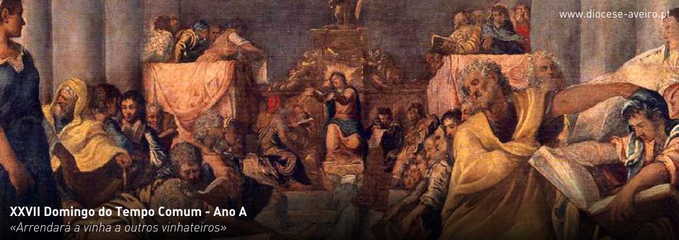 XXVII Domingo do Tempo Comum – Ano A