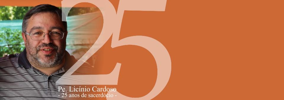 Pe. Licínio Cardoso – 25 anos de sacerdócio