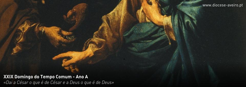 XXIX Domingo do Tempo Comum – Ano A