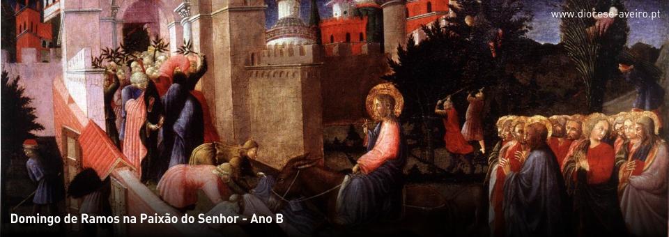 Domingo de Ramos na Paixão do Senhor – Ano B