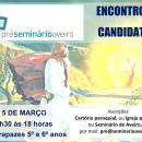 Encontro de candidatos ao Pré Seminário (5 de Março)