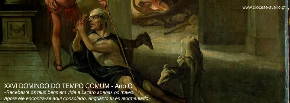 XXVI Domingo do Tempo Comum – Ano C
