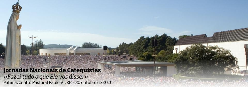 Jornadas Nacionais de Catequistas 2016