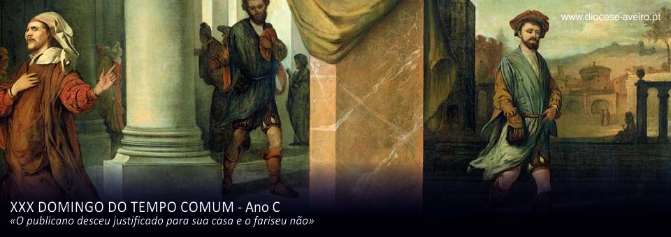XXX Domingo do Tempo Comum – Ano C