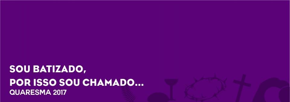 CAMINHADA DA QUARESMA – 2017