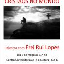 SOFRIMENTO DOS CRISTÃOS NO MUNDO – PALESTRA COM FREI RUI LOPES