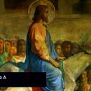 Domingo de Ramos – Ano A