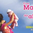 COM MARIA CUIDAR DA ALEGRIA DA VIDA – semana da vida 2017