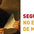 """ENCONTROS DE FORMAÇÃO BÍBLICA """"O EVANGELHO SEGUNDO S. MARCOS"""""""