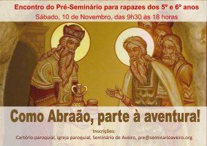 Encontro de candidatos ao Pré Seminário @ Seminário de Aveiro