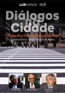 Cidadania e Direitos Humanos, Hoje - Diálogos na Cidade @ Museu de Aveiro