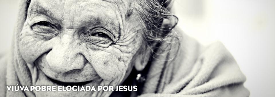 VIÚVAPOBRE ELOGIADA POR JESUS