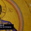 Solenidade de Jesus Cristo, Rei e Senhor do Universo