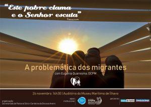 Dia Mundial do Pobre - A problemática dos migrantes @ Museu Marítimo de Ílhavo