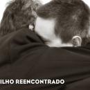 ABRAÇO DO PAI ACOLHE FILHO REENCONTRADO