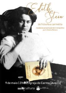 Apresentação de livro biográfico 'Edith Stein: de filósofa a carmelita' @ Igreja do Carmo - Aveiro