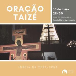 Noite de Oração de Taizé em contexto da Semana das Vocações @ Igreja Matriz da Paróquia da Vera-Cruz