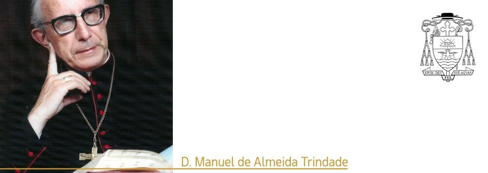 D. Manuel de Almeida Trindade é irmão a título póstumo na Irmandade de Santa Joana