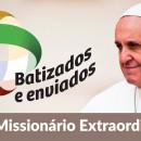 """""""Batizados e enviados… a Igreja de Cristo em missão no mundo!"""""""