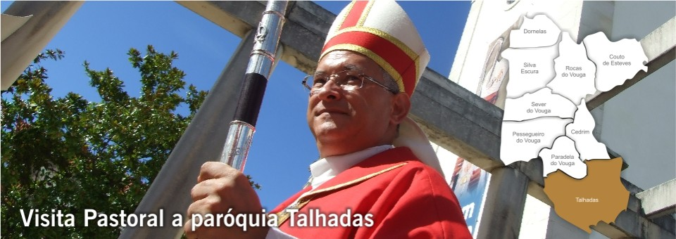 Visita Pastoral à Paróquia de S.Mamede das Talhadas