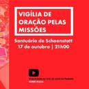 Vigília de oração pelas missões no Santuário de Schoenstatt