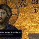 Solenidade de Nosso Senhor Jesus Cristo, Rei e Senhor do Universo – Ano A