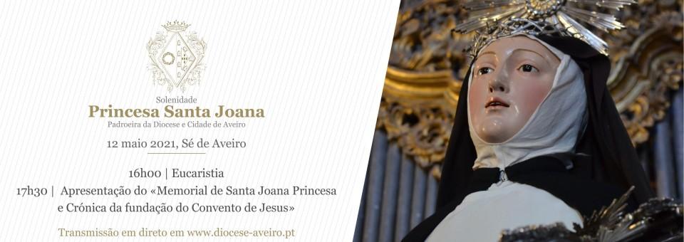 """Festa de Santa Joana com eucaristia e apresentação do """"Memorial de Santa Joana"""""""
