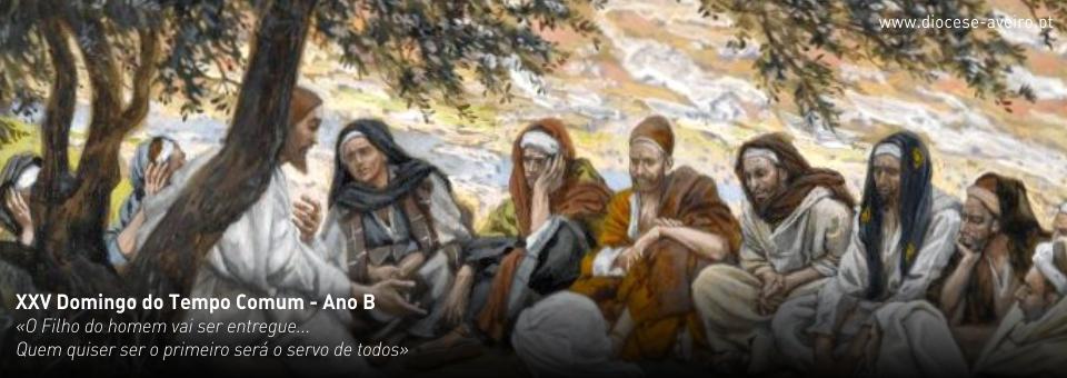 XXV Domingo do Tempo Comum – Ano B