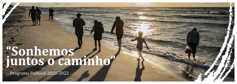 """""""Sonhemos juntos o caminho"""" – Plano pastoral 2011/22"""