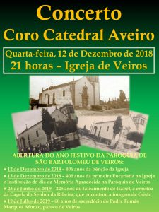 Concerto do Coro da Catedral de Aveiro [CATEDRAV] abre ano festivo na paróquia de Veiros @ Igreja Matriz de Veiros