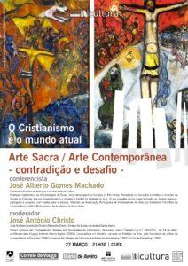 Arte Sacra / Arte Contemporânea – contradição e desafio @ CUFC