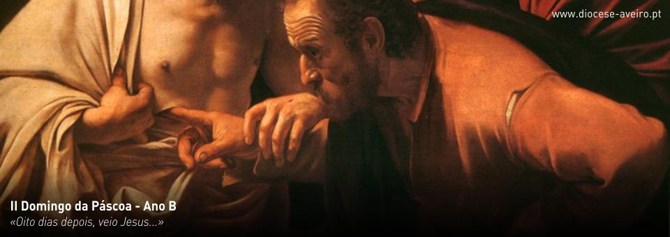 II Domingo da Páscoa – Ano B