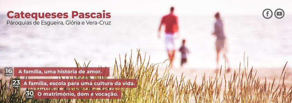 Catequeses pascais da Glória, Esgueira e Vera Cruz
